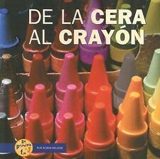de la Cera al Crayon (de Principio a Fin (Start to Finish)) (Spanish E-ExLibrary