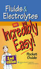 Fluids and Electrolytes: An Incredibly Easy! Pocket Guide by Lippincott Williams and Wilkins (Paperback, 2009)