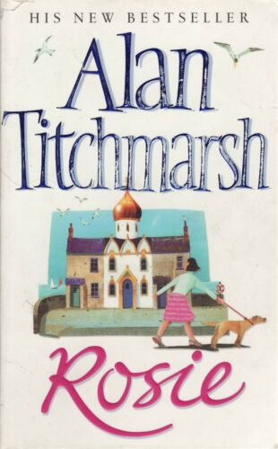 1 of 1 - Rosie by Alan Titchmarsh (Paperback) Good Condition