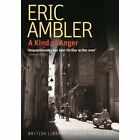 A Kind of Anger by Eric Ambler (Paperback, 2016)