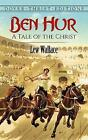 Ben Hur: A Tale of the Christ by Lewis Wallace (Paperback, 2015)