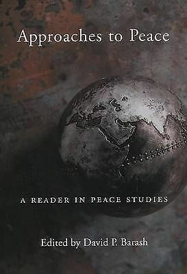 Approaches to Peace: A Reader in Peace Studies-ExLibrary