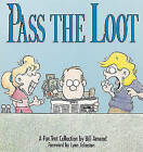 Pass the Loot: A Foc Trot Collection by Bill Amend (Paperback, 1990)