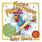 Flitze Flattermann von Volker Rosin (2015)