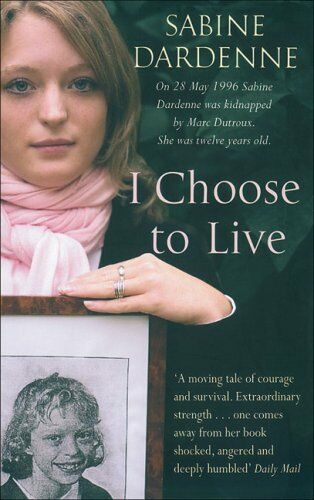 1 of 1 - SABINE DARDENNE ___ I CHOOSE TO LIVE ____ BRAND NEW ___ FREEPOST UK
