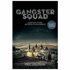 Gangster Squad: Covert Cops, the Mob, and the Battle for Los Angeles (Thorndik..