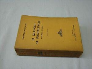 Riccardo-Bacchelli-Il-diavolo-al-Pontelungo-1939-Editrice-Ceschina