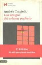 Los Amigos Del Crimen Perfecto : Premio Nadal 2003 / The Perfect Crime: Premio