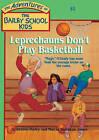 Leprechauns Don't Play Basketball by Debbie Jones Dadey (Hardback, 1992)