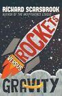 Rockets versus Gravity by Richard Scarsbrook (Paperback, 2016)