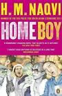 Home Boy by H. M. Naqvi (Paperback, 2011)