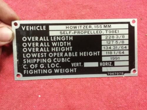 Howitzer 155mm Self Propelled T98E1 Data Plate Military Vietnam Armor