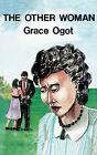 Other Woman by Grace Ogot (Paperback / softback, 2000)