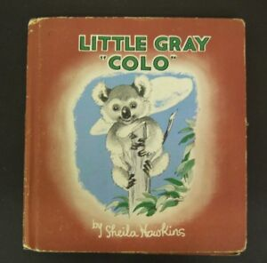 Details about LITTLE GRAY COLO Adventures of Koala Bear by Sheila HAWKINS,  1939, children book