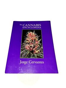 The Cannabis Encyclopedia : The Definitive Guide to Cultivation and Consumption…