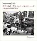 Leipzig in den Zwanziger Jahren (2015, Gebundene Ausgabe)