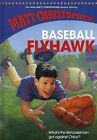 Baseball Flyhawk by Matt Christopher (Hardback, 2010)