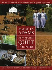 New Recipes from Quilt Country : More Food and Folkways from the Amish and Mennonites by Marcia Adams (1997, Hardcover)