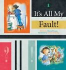 It's All My Fault! by Sharon Parsons (Paperback, 2014)