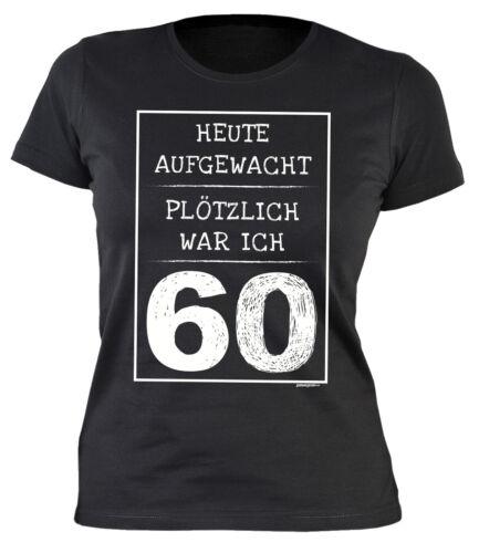 Damenshirt 60 Geburtstag Sprücheshirt Frau Geburtstag 60 Jahre Sprüche 60