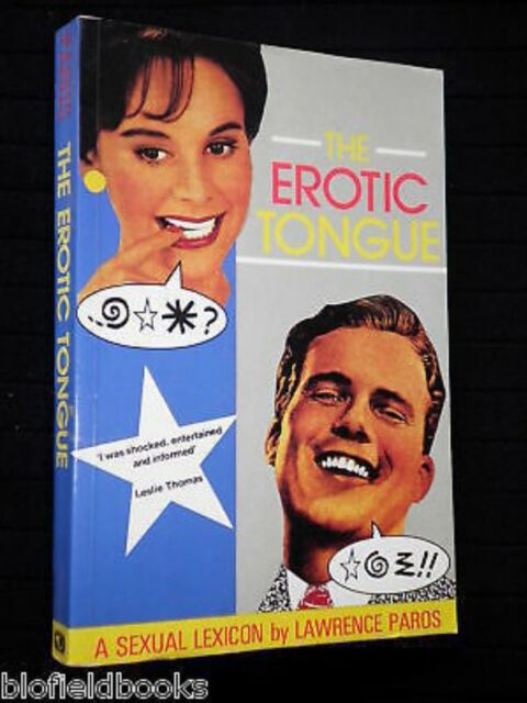 Erotic Tongue: A Sexual Lexicon by Lawrence Paros-1988 Erotica/Naughty Words