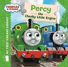 Thomas & Friends: Percy the Cheeky Little Engine by Rev. Reverend W. Awdry (Board book, 2014)