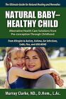 Natural Baby - Healthy Child by Clarke Murray, Murray Clark (Paperback / softback, 2010)