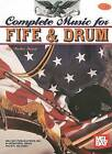 Complete Music for Fife and Drum by Walter Sweet (Mixed media product, 2002)