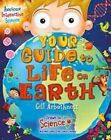 Your Guide to Life on Earth by Gill Arbuthnott (Paperback / softback, 2016)