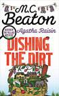 Agatha Raisin: Dishing the Dirt by M. C. Beaton (Hardback, 2015)