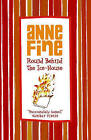 Round Behind the Ice-house by Anne Fine (Paperback, 2006)