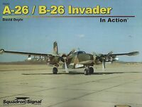 A-26 / B-26 Invader In Action Squadron / Signal 10242