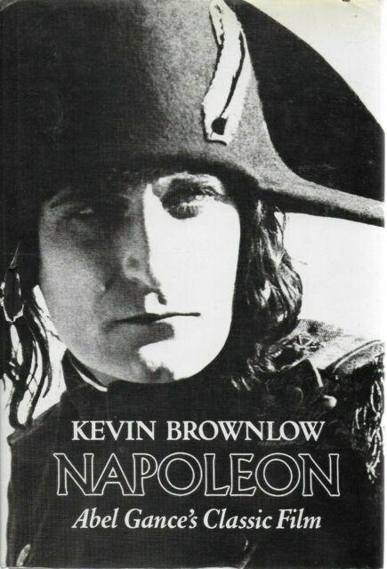 Kevin Brownlow - Napoleon - Abel Gance's Classic Film - Hardback - UK FREEPOST