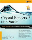 Crystal Reports 9 on Oracle by Marie Annette Harper (Paperback, 2003)