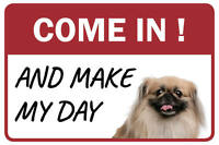 Pekingese Come In And Make My Day Business Store Retail Counter Sign