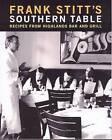 Frank Stitt's Southern Table by Frank Stitt (Hardback, 2004)