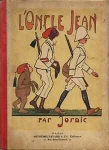 RARE-EO-1905-AFRIQUE-COLONIALE-ILLUSTRATIONS-JORDIC-L-039-ONCLE-JEAN