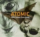 Here Comes Everybody 0602527872797 by Atomic CD