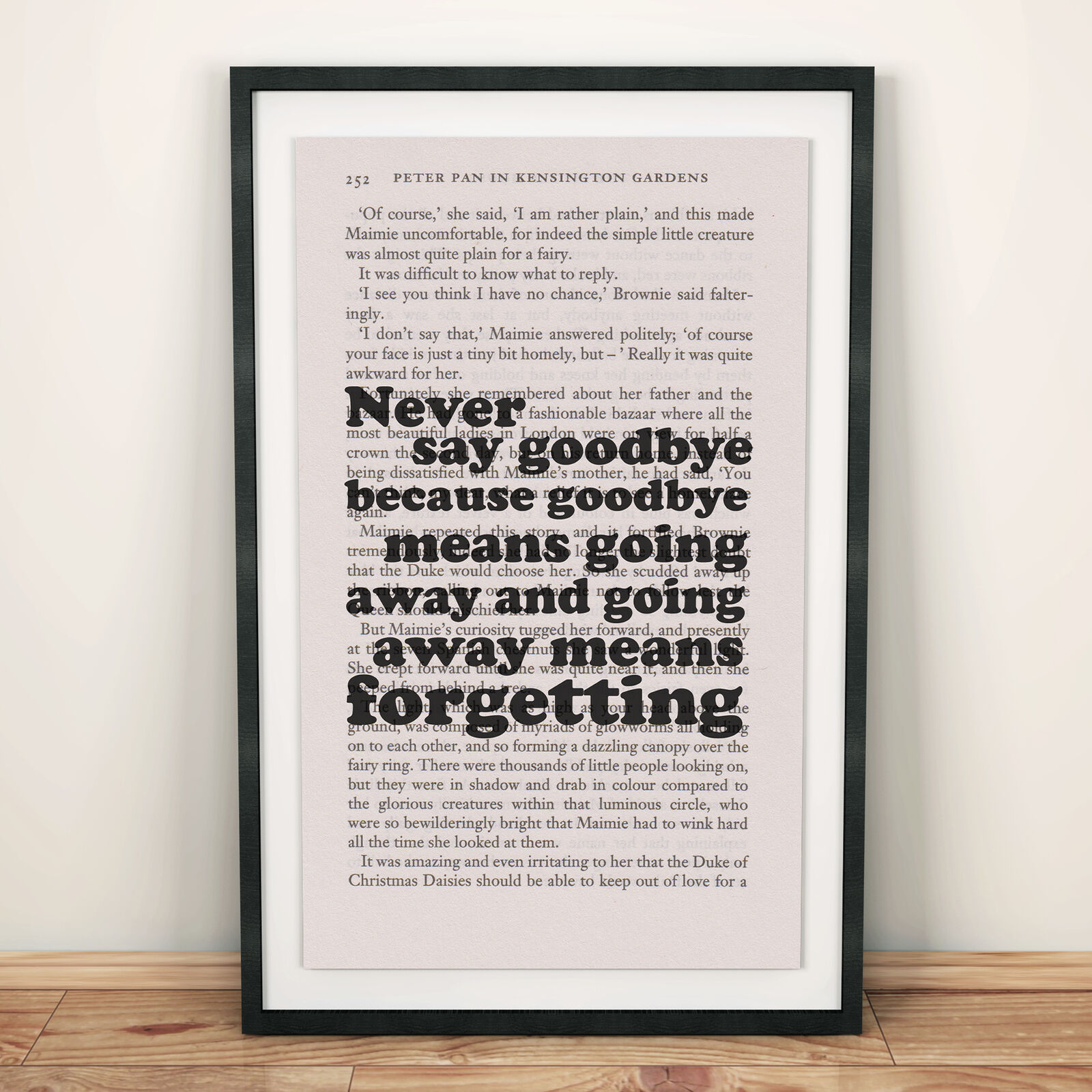 Framed Peter Pan Book Page Art Never Say Goodbye Print Quote