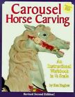 Carousel Horse Carving by Ken Hughes (Paperback, 2003)