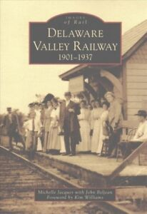Delaware-Valley-Railway-1901-1937-Paperback-by-Jacques-Michelle-Beljean-J