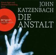 Die Anstalt von John Katzenbach (2007)