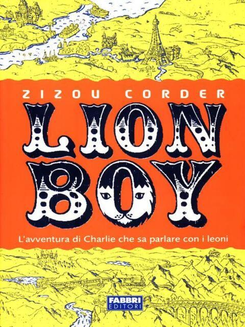 LION BOY  ZIZOU CORDER FABBRI EDITORE 2003