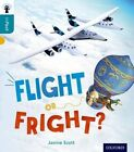 Oxford Reading Tree Infact: Level 9: Flight or Fright? by Janine Scott (Paperback, 2014)