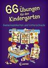 66 Übungen für den Kindergarten. Gemeinsamkeiten und Unterschiede von Birgitt Carstens (2012, Taschenbuch)