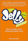 The Jelly Effect: How to Make Your Communication Stick by Andy Bounds (Paperback, 2010)