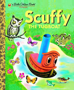 GOLDEN BOOKS: SCUFFY THE TUGBOAT by GERTRUDE CRAMPTON, TIBOR GERGELY, HB - NEW