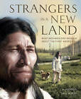 Strangers in a New Land: What Archaeology Reveals About the First Americans by J. M. Adovasio, David Pedler (Hardback, 2016)