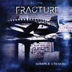 Simple Chaos * by Fracture (CD, Oct-2010, Nightmare Records)
