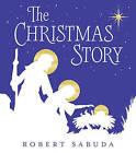 The Christmas Story by Robert Sabuda (Hardback, 2016)